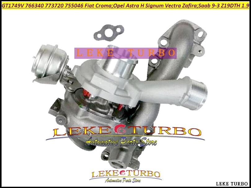 GT1749V 766340 766340-5001S 773720 755046 740067 Turbo For FIAT Croma II For OPEL Astra H Signum Vectra Zafira Z19DTH 1.9L CDTI gt1749v turbo chra cartridge core 755042 767835 turbine rebuild kits for fiat croma ii 1 9 jtd 100hp turbos parts