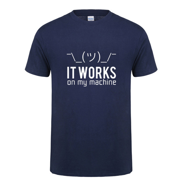 Funny Birthday Gifts For Huaband Boyfriend Men It Works On My Machine Short Sleeve Cotton Computer Programmer T Shirt