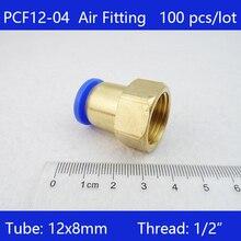 """Freies verschiffen 100 stücke BSPT PCF12-04, 12mm zu 1/2 """"Pneumatische Anschlüsse Weibliche gerade one-touch-armaturen(China)"""