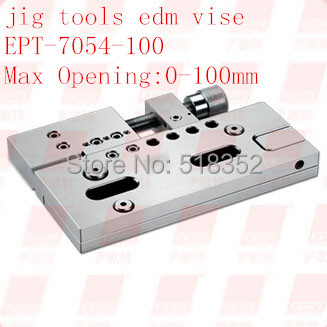 EPT-7054 Precision EDM Vises Triaxial Adjustable open:0-100mm SUS440 Stainless Steel Vice Jig Tools for EDM Wire Cutting Machine цена