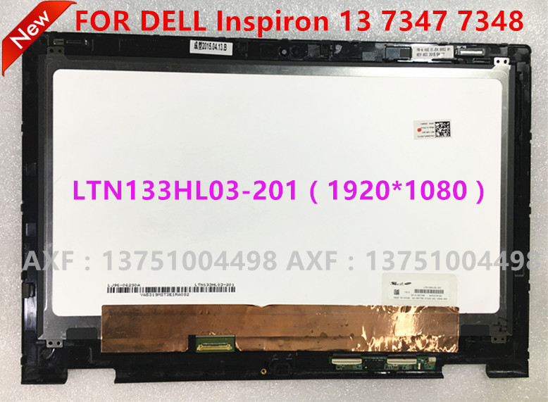 Free Shipping 13.3For Dell Inspiron 13 7347 7348 LTN133HL03-201 1920*1080 LCD Touch Screen LED Touch digitizer Assembly brand new for dell inspiron 13 7352 1920 1080 lcd touch screen digitizer full assembly with frame