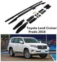 For Toyota Land Cruiser PRADO 150 2018 Auto Roof Racks Luggage Rack High Quality Aluminium Car Accessories