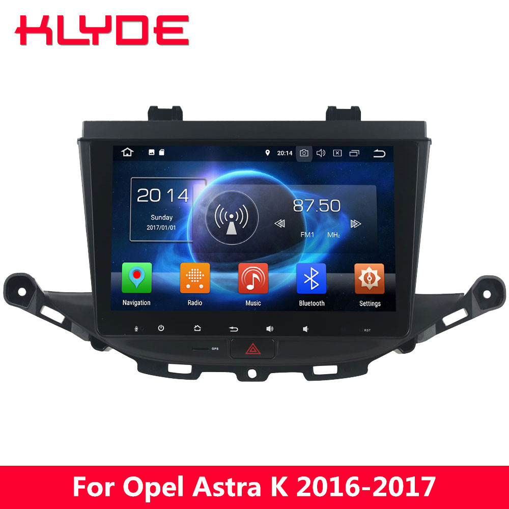 KLYDE 4G WIFI Octa Core Android 8.0 7.1 6 4GB RAM 32GB ROM BT Car DVD Multimedia Player Stereo Radio For Opel Astra K 2016 2017 цена 2017