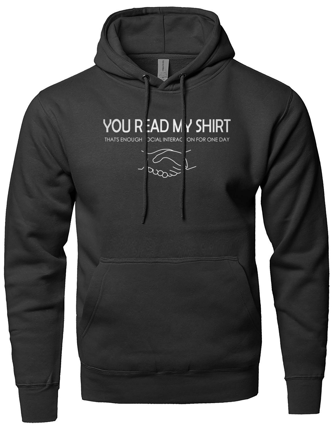 Adult novelty hoodies men You Read My Shirt That's Enough Social Interaction funny men sweatshirts 2019 spring casual tracksuit