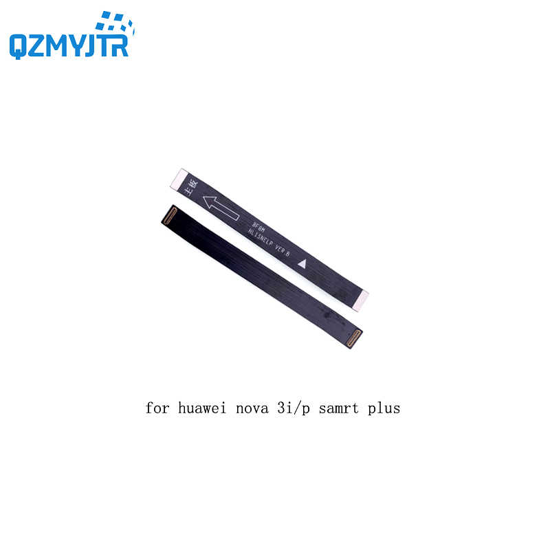 Para huawei Nova 3i Placa Principal Flex Cable Conectar LCD Fita Flex Cable Mainboard Motherboard Flex Cable para huawei P smart Plus