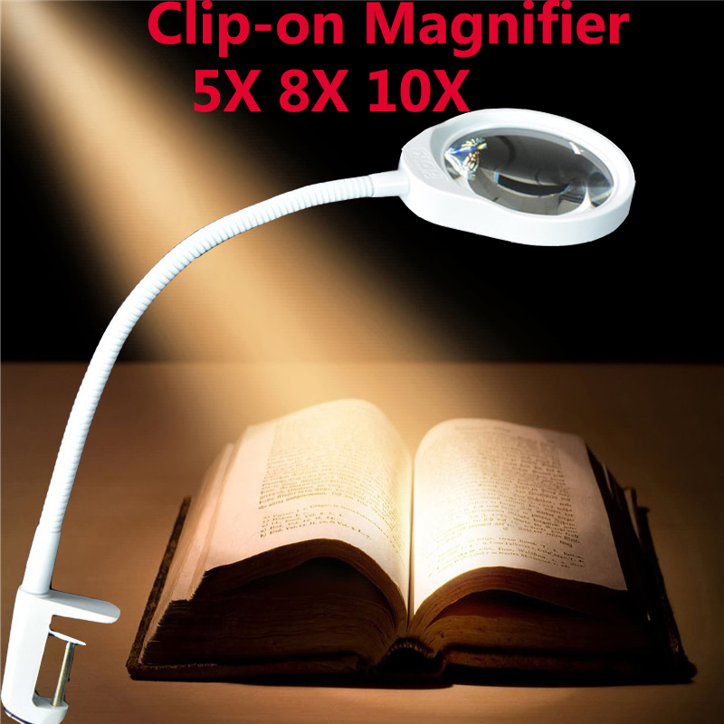 Clip-on magnifier with LED light 5/8/10X Reading Electronic Cellphone Repair Jewelry Appraisal magnifying glass Desk Lamp new universal desktop magnifier usb with led light 10x for maintenance reading micro engraving magnifying glass