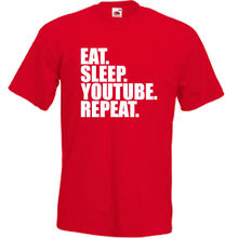 Eat. Sleep. Youtube. Repeat. T Shirt Funny Youtuber Mens  New Shirts Tops Tee Unisex High Quality Casual