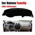 Приборная панель автомобиля охватывает коврик для Haima старой семьи 2007-2010 лет левосторонний привод dashmat pad Даш крышка авто аксессуары для при...