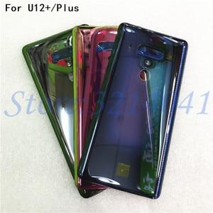 Image 1 - חדש מקורי 6.0 סנטימטרים עבור HTC U12 בתוספת חזרה סוללה כיסוי אחורי דלת פנל זכוכית שיכון מקרה עם לוגו