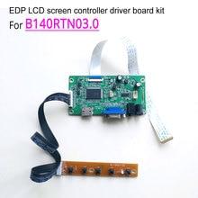 For B140RTN03.0 14 inch WLED 1600*900 30-pin notebook LCD screen 60Hz EDP HDMI VGA display controller driver board DIY kit