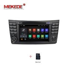 Android 7.1 radio de COCHE reproductor multimedia Para W463 W211 W219 CLS350 CLS500 CLS55 E200 E220 E240 E270 E280 GPS reproductor de dvd RAM 2G
