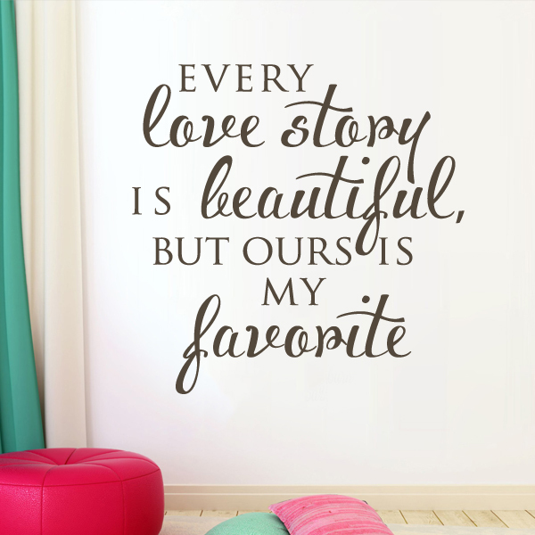 Quotes On Wedding Gift : ... Every Love Story Is Beautiful Sticker Family Quotes Wedding Gift 34x34