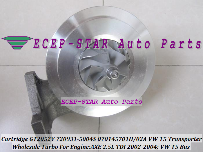 Turbo Cartridge CHRA GT2052V 720931 720931-0004 720931-0002 070145702A Turbocharger For Volkswagen VW T5 Transporter AXE 2.5L