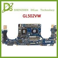 KEFU GL502VM For ASUS GL502VW FX60V GL502VM Laptop Motherboard GL502VW High Quality I7 CPU 100 Tested