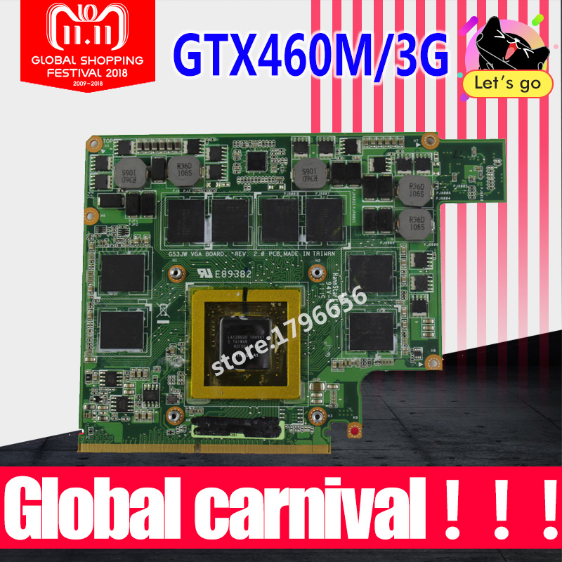 GTX460M 12 memory G53S G73S G53SX G53SW G73SW G73JW notebook Graphic Video VGA Card 3G For ASUS G73JW G53JW G73 G53 GTX460M new laptop keyboard for asus g51 g51j g51v g53 g53jw g60 g60j g72 g73 hungarian hu layout