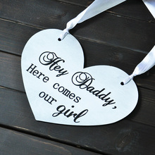 цена на Personalized wedding signs, customized wood signs, party sign, Wedding decoration, Daddy Here Comes our Girl!