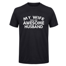 LUSLOS  MENS T Shirt My Wife Has An AWESOME Husband Gift Wedding Present Cool Black Tops