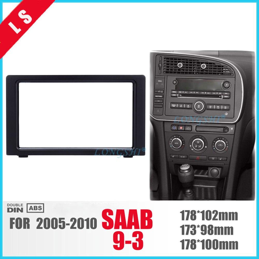 LONGSHI fabuleux Double Din voiture Radio Fascia cadre pour 2010 SAAB 93 9-3 DVD panneau stéréo lecteur extérieur cadre garniture lunette 2din