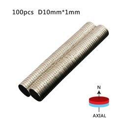 100 piunids/lote 10*1mm Super potente bloque de tierra rara NdFeB imán de neodimio N50 imanes