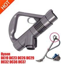 1Pcs Replacement parts Vacuum cleaner handle for Dyson Vacuum Cleaner DC19 DC23 DC26 DC29 DC32 DC36 DC37 Wand Handle accessories