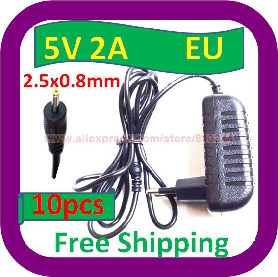 10 Stks Gratis Bezorging 2.5mm. 0.8mm Pin 5 V 2a Power Adapter Eu Plug Charger Voor Pad Tablet Pc Mid Levendig En Geweldig In Stijl