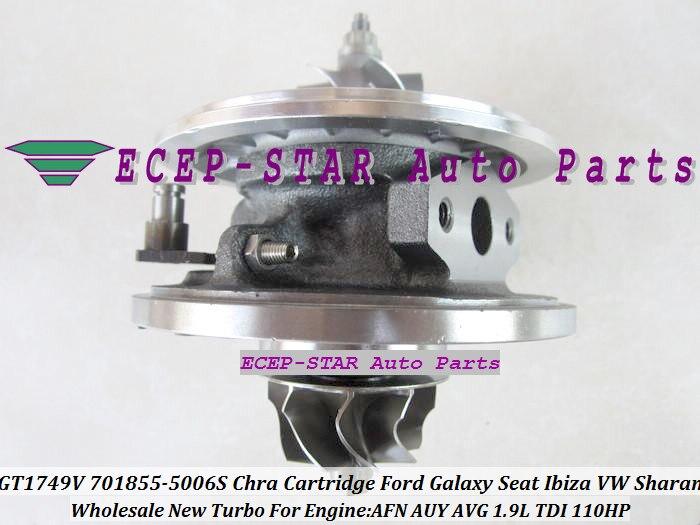 Turbo CHRA Cartridge GT1749V 701855-0006 701855-0004 701855-0002 701855 For Volkswagen VW Sharan Galaxy Seat Ibiza AFN AVG 1.9L