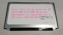 "15.6"" Slim lcd led screen For HP 15-F233WM 15-F272WM LCD Screen Replacement for Laptop New matrix HD Glossy 1366*768 30PIN"