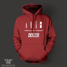 デクスターツールになる必要がdexterパーカーsweatershirt男性女性ユニセックス82%オーガニックコットンフリース高品質送料無料