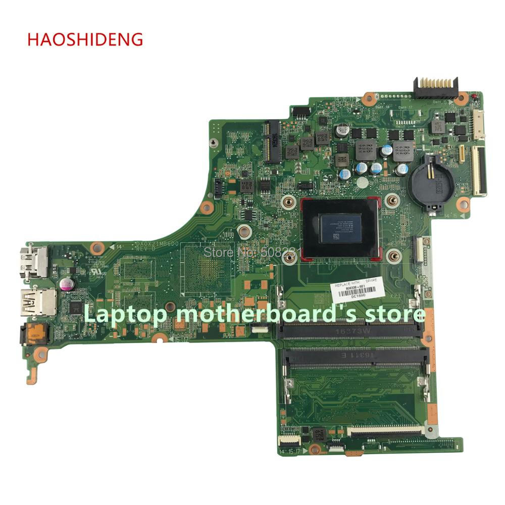 HAOSHIDENG 809338-601 809338-001 DA0X21MB6D0 X21 for HP PAVILION 15-AB 15-AB121DX motherboard with A10-8700P CPU fully Tested средство защиты remiling an a311 4 51198
