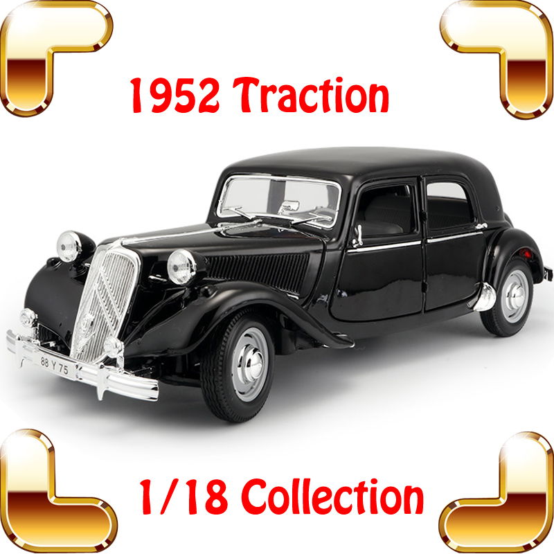 New Arrival Gift Traction 1/18 Metal Model Classic Car Vehicle Toys Model Scale Static Collection Alloy Diecast House Decoration maisto 1952 citroen 15cv 6 cyl 1 18 scale car model alloy toys diecasts