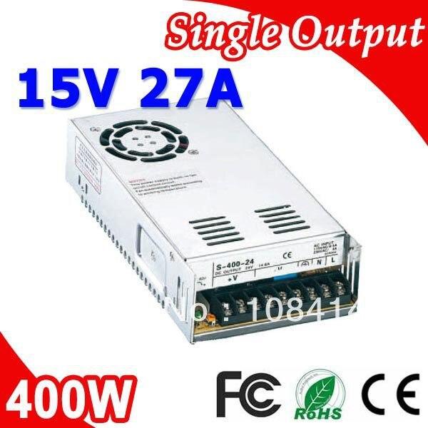 S-400-15 400W 15V 27A Switch Power Supply Transformer 220V 230V 240V AC Input to 15V DC voltage output s 400 15 400w 15v 27a single output switching power supply for led strip light ac dc