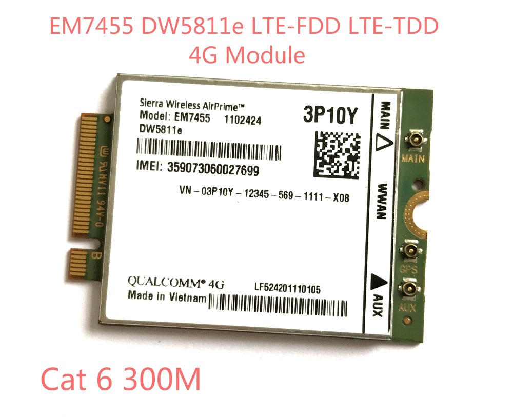 EM7455 DW5811E PN 3P10Y FDD TDD LTE CAT6 4G Module 4G Card for E7270 E7470 E7370