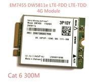 EM7455 DW5811E PN 3P10Y FDD TDD LTE CAT6 4G Module 4G Card For E7270 E7470 E7370