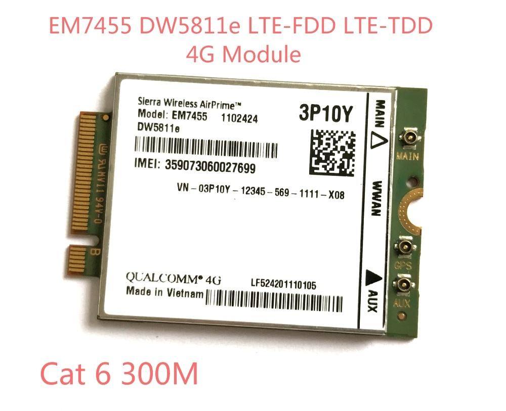 EM7455 DW5811E PN 3P10Y  FDD/TDD LTE CAT6 4G Module 4G Card For E7270 E7470 E7370 E5570 E5470