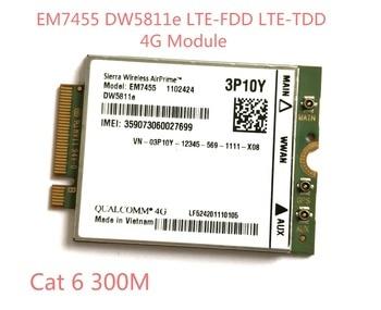 EM7455 DW5811E PN 3P10Y  FDD/TDD LTE CAT6 4G Module 4G Card for E7270 E7470 E7370 E5570 E5470 quectel ec20 lte 4g module full netcom streamlined version without gps tdd fdd