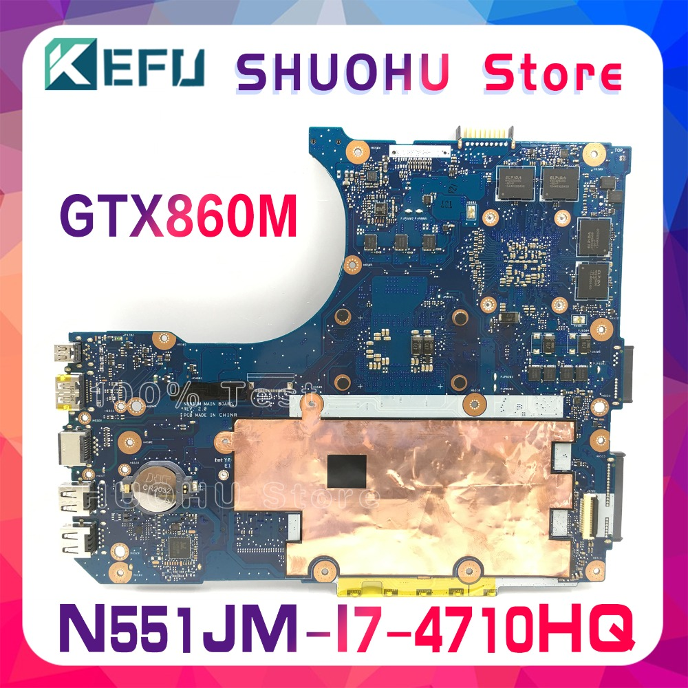 KEFU N551JM For ASUS G551JM N551JW N551JX N551JQ G551JK N551JK I7 4710HQ laptop motherboard tested 100 work original mainboard in Motherboards from Computer Office