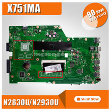 Original for ASUS X751MA motherboard X751MD REV2.0 Mainboard Processor N2830/N2930U integrated without GPU fully 100% tested