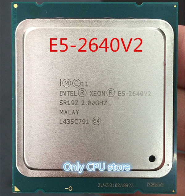 Intel Xeon E5-2640 V2 E5-2640V2 Eight Core CPU LGA2011 Server CPU E5 2640V2 E5 2640 V2 CPU