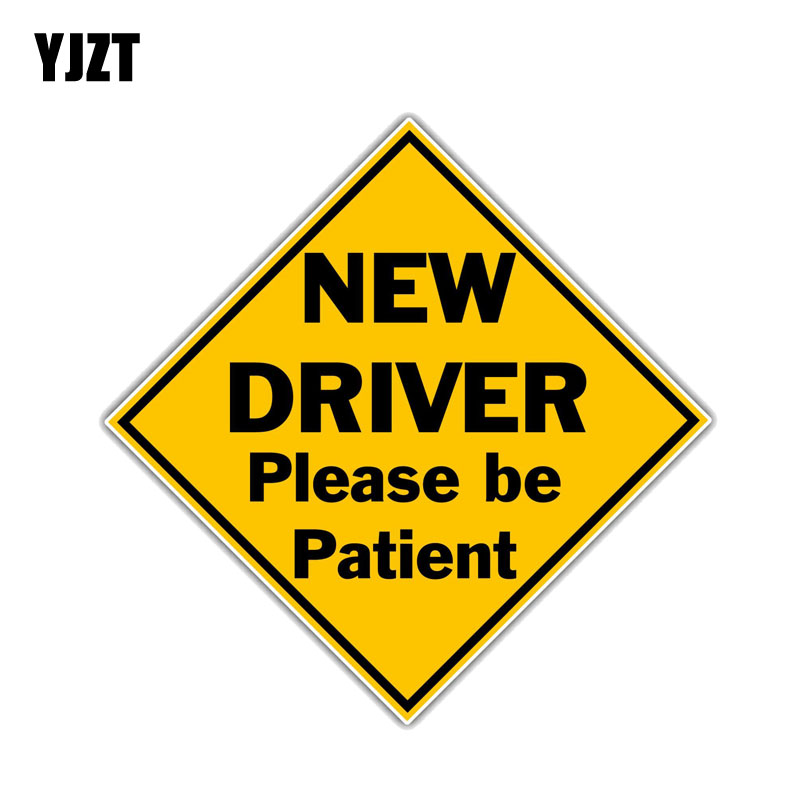 YJZT 12.7 CM * 12.7 CM Novo Driver Por Favor Seja Paciente Engraçado PVC Decal Adesivo de Carro 12-0207