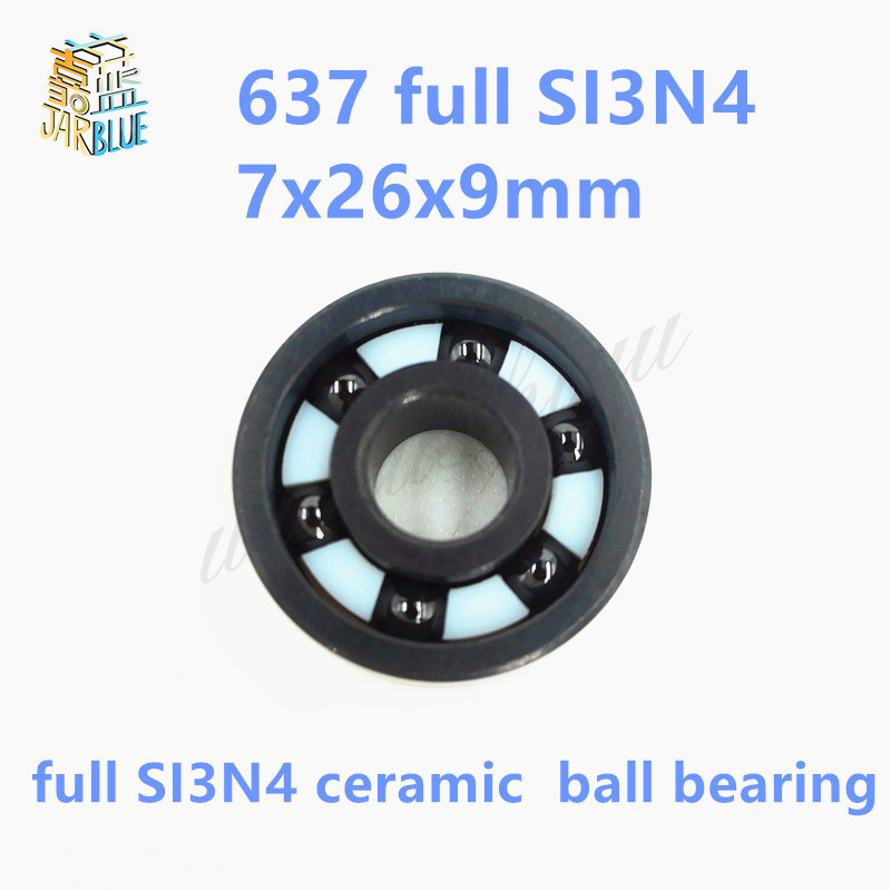 Free shipping 637 full SI3N4 ceramic deep groove ball bearing 7x26x9mm P5 ABEC5 free shipping 687 full si3n4 ceramic deep groove ball bearing 7x14x3 5mm p5 abec5