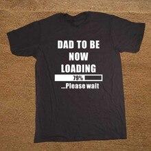 O pai A Ser Agora Carregando New Born Papai Estar Grávida Camiseta Novidade  Engraçado Tshirt Dos 47d9c0840074