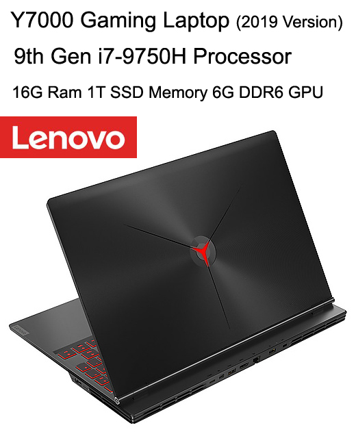 2019 Video Gaming Laptop Lenovo Y7000 With 9th Gen Core i7-9750H CPU NVIDIA 6GB GPU 16GB DDR6 Ram 1TB SSD Memory Powerful PC(China)