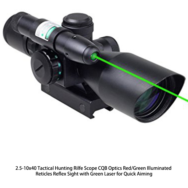 2.5-10x40 Tactical Hunting Rilfe Scope CQB Optics Red/Green Illuminated Reticles Reflex Sight with Green Laser for Quick Aiming new holographic tactical red green 4 reticles reflex dot scope