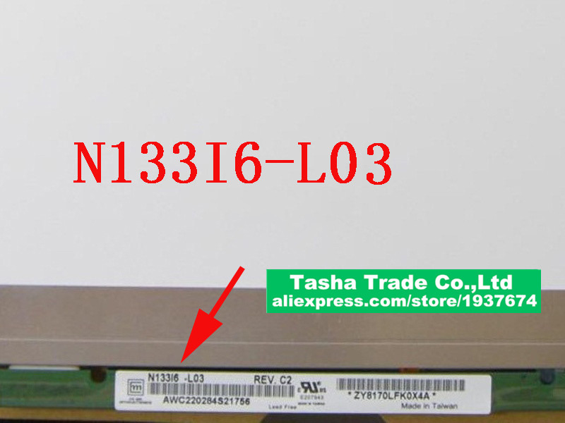 N133I6-L03 LED Display LCD Screen Laptop Panel 1280*800 WXGA Glossy Good Quality N133I6 L03 new laptop 15 6 wxga slim led lcd screen display fits n156bge l31 b156xtn03 4 lp156wh3 tl bc