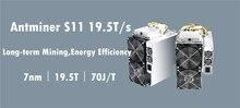 BITMAIN AntMiner S11 19,5 T BCH BTC SHA-256 Шахтер лучше, чем S9 S9j S15 T15 Z9 мини T9 + WhatsMiner M10 M3 M3X