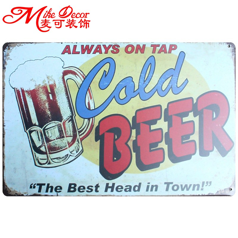 [ Mike86 ] Cold BEER The best Head Metal Tin Sign Retro Mural Painting Retro Gift Home Party Bar Pub decor 20X30 CM AA-690