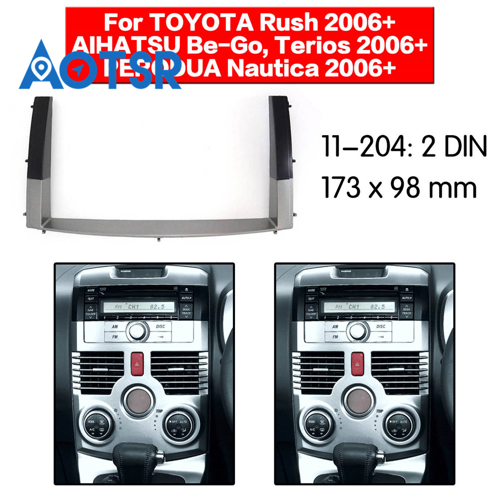 2 din Radio Fascia for TOYOTA Rush/DAIHATSU Be-Go,Terios / PERODUA Nautica 2006-2010 Stereo Audio Mount Installation Dash Frame