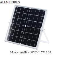ALLMEJORES Monocrystalline soalr panel 5V 6V 15W 2.5A Charging for cell phone Power bank Give Bracket and Regulator for free