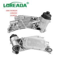 93186324 55353322 12992593 Engine Oil Cooler & Oil Filter Assembly For Opel Vauxhall Astra Zafira Mokka Insignia ZAFIRA 1.6 1.8