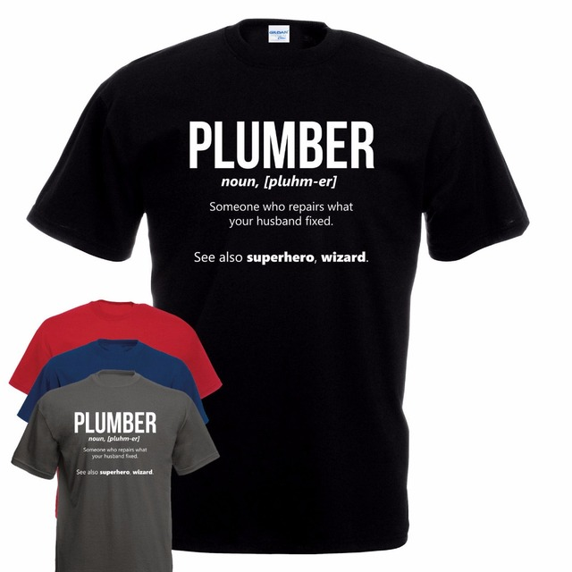 a2fd960c 2019 Fashion Tee Shirt funny Plumber Work T-Shirt Plumbing Fathers Day Gas  Engineer Gift